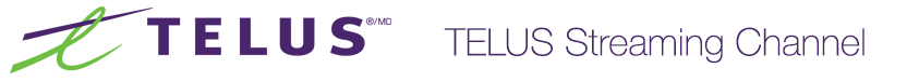 TELUS Live Streaming Channel